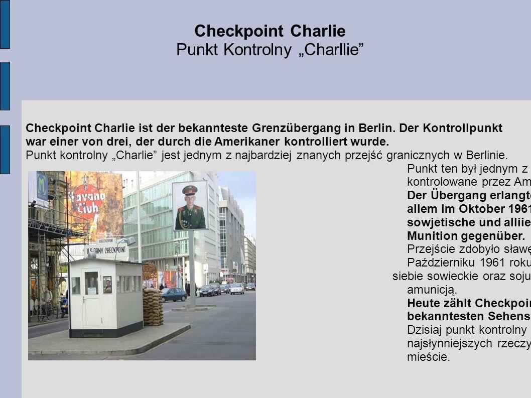 Checkpoint Charlie ist der bekannteste Grenzübergang in Berlin. Der Kontrollpunkt war einer von drei, der durch die Amerikaner kontrolliert wurde. Pun