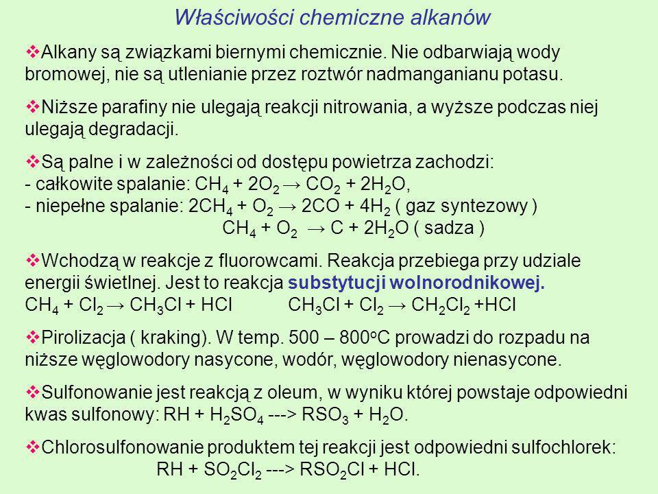 Właściwości chemiczne alkanów Alkany są związkami biernymi chemicznie. Nie odbarwiają wody bromowej, nie są utlenianie przez roztwór nadmanganianu pot