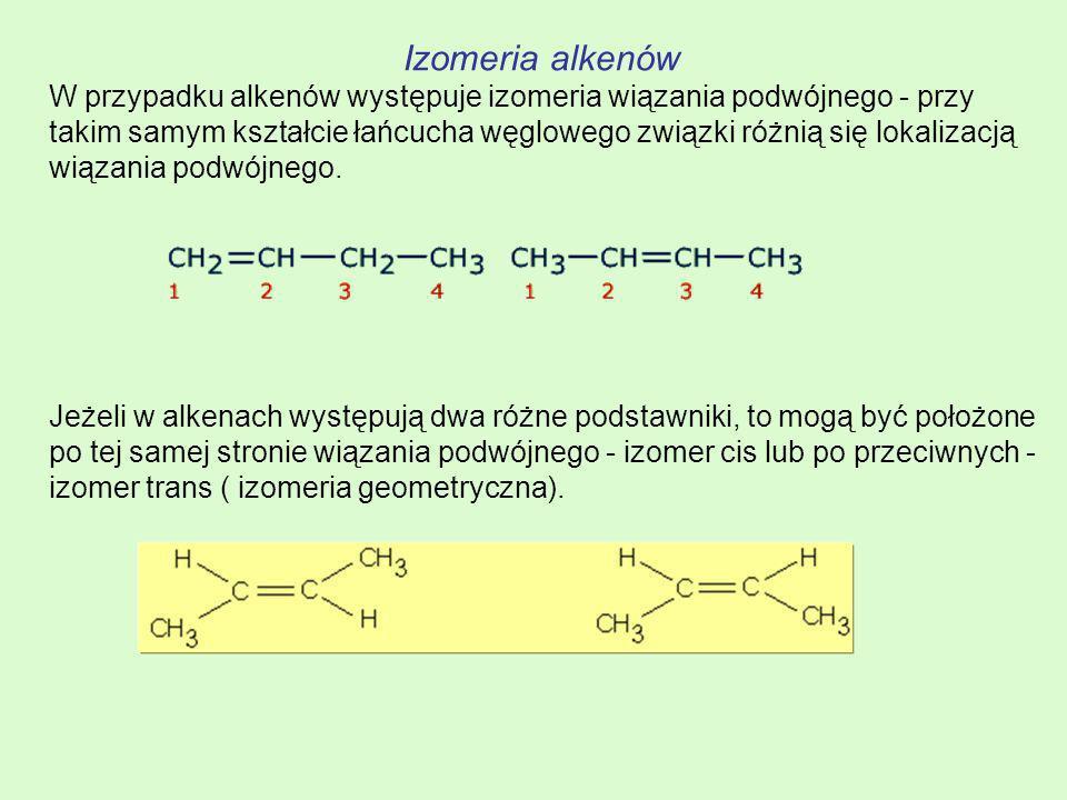 Izomeria alkenów W przypadku alkenów występuje izomeria wiązania podwójnego - przy takim samym kształcie łańcucha węglowego związki różnią się lokaliz