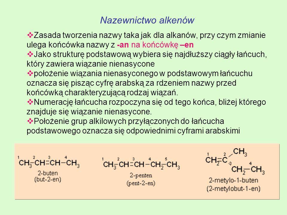 Nazewnictwo alkenów Zasada tworzenia nazwy taka jak dla alkanów, przy czym zmianie ulega końcówka nazwy z -an na końcówkę –en Jako strukturę podstawow