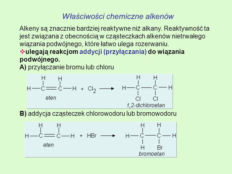 Właściwości chemiczne alkenów Alkeny są znacznie bardziej reaktywne niż alkany. Reaktywność ta jest związana z obecnością w cząsteczkach alkenów nietr