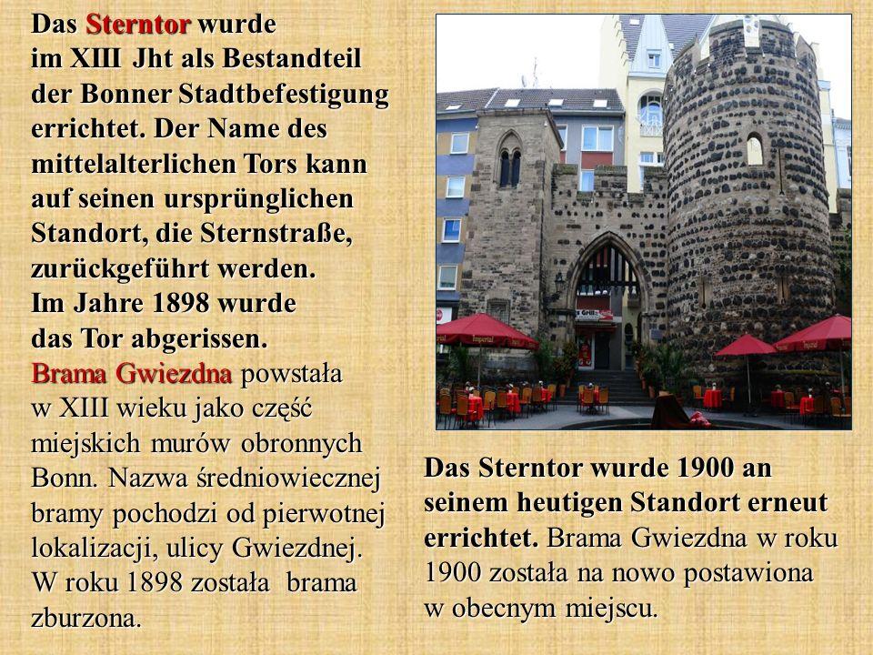 Das Sterntor wurde 1900 an seinem heutigen Standort erneut errichtet. Brama Gwiezdna w roku 1900 została na nowo postawiona w obecnym miejscu. Das Ste
