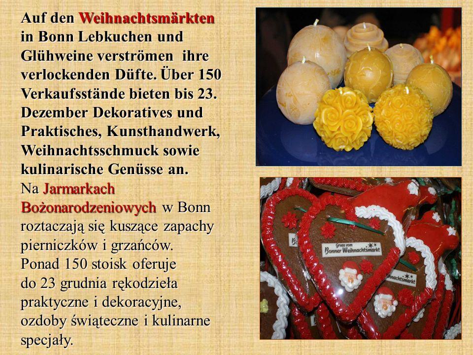 Auf den Weihnachtsmärkten in Bonn Lebkuchen und Glühweine verströmen ihre verlockenden Düfte. Über 150 Verkaufsstände bieten bis 23. Dezember Dekorati