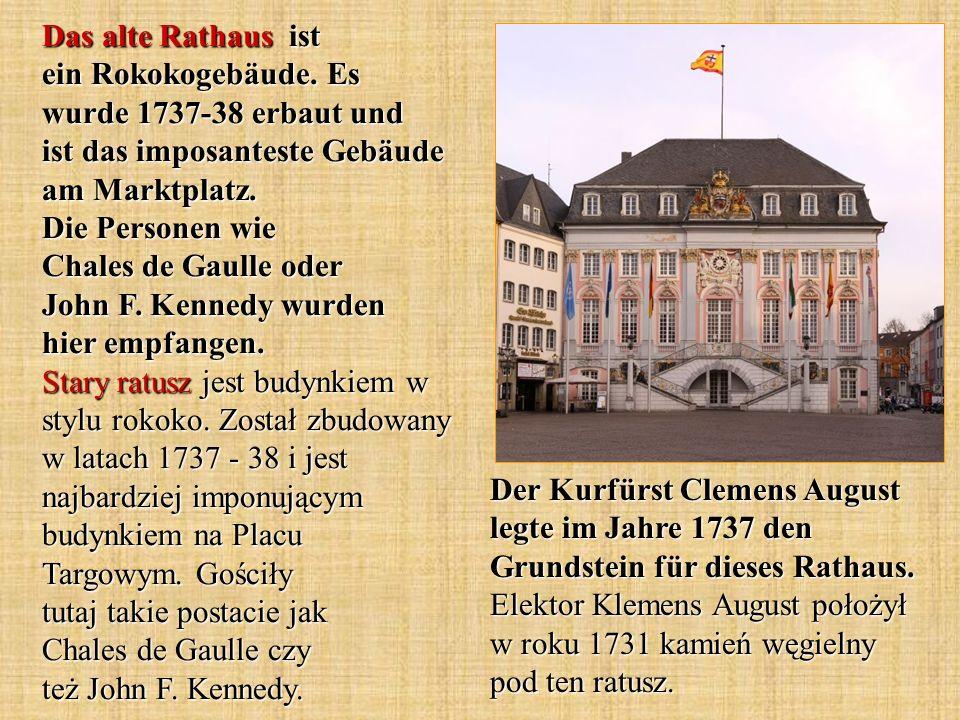 Das alte Rathaus ist ein Rokokogebäude. Es wurde 1737-38 erbaut und ist das imposanteste Gebäude am Marktplatz. Die Personen wie Chales de Gaulle oder