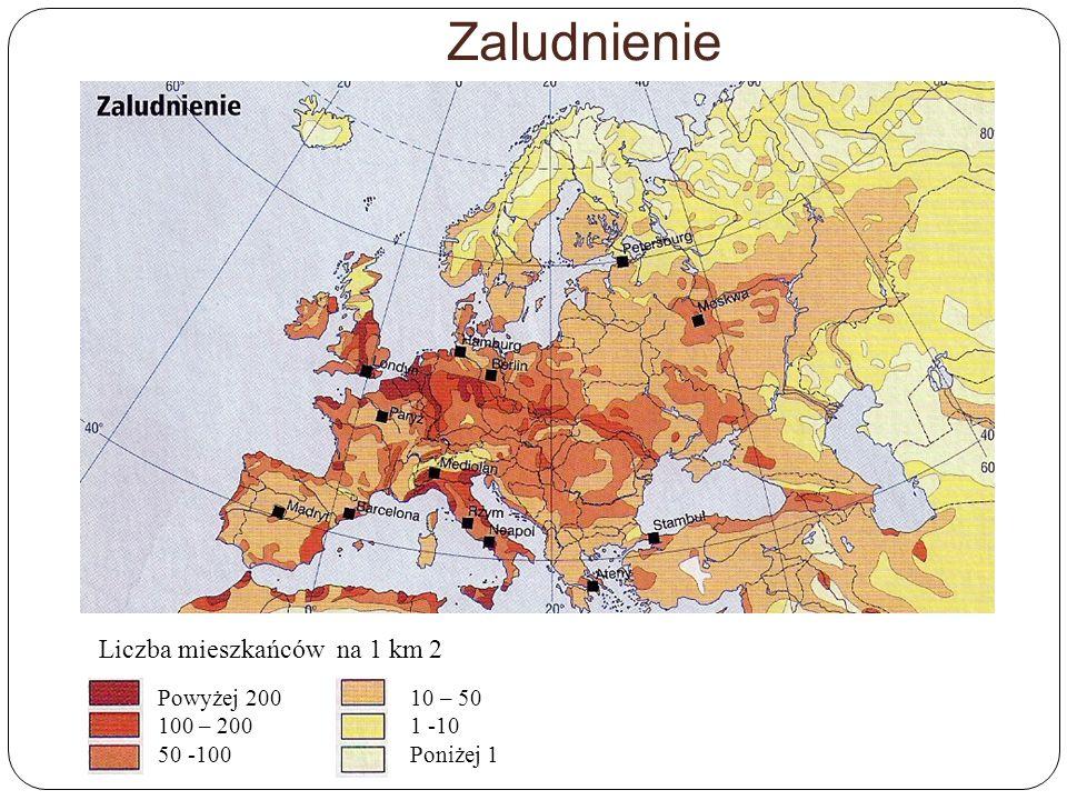 Zaludnienie Liczba mieszkańców na 1 km 2 Powyżej 200 100 – 200 50 -100 10 – 50 1 -10 Poniżej 1
