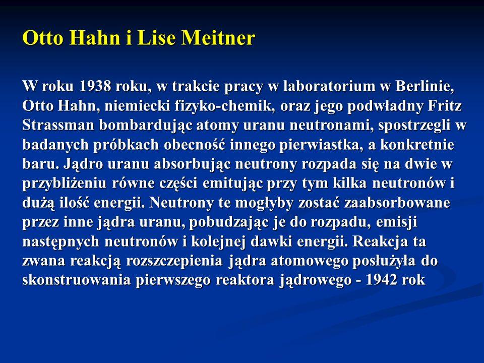 Otto Hahn i Lise Meitner W roku 1938 roku, w trakcie pracy w laboratorium w Berlinie, Otto Hahn, niemiecki fizyko-chemik, oraz jego podwładny Fritz St