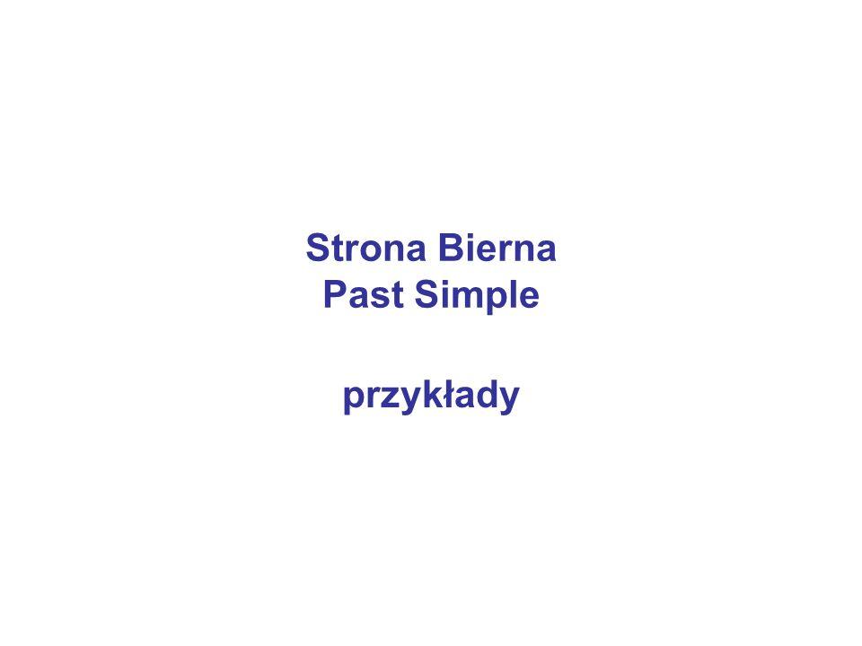 Strona Bierna Past Simple przykłady