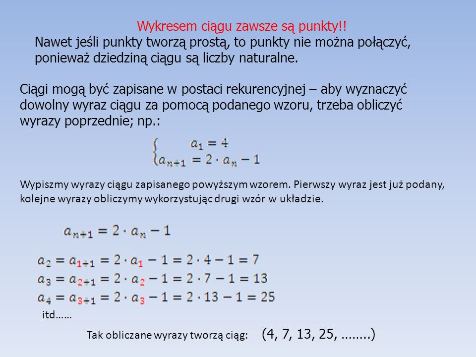 ĆWICZENIA Ćwiczenie 1. Mając podane trzy wzory ciągów wypisz cztery początkowe ich wyrazy.