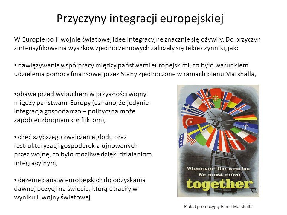 Przyczyny integracji europejskiej W Europie po II wojnie światowej idee integracyjne znacznie się ożywiły. Do przyczyn zintensyfikowania wysiłków zjed