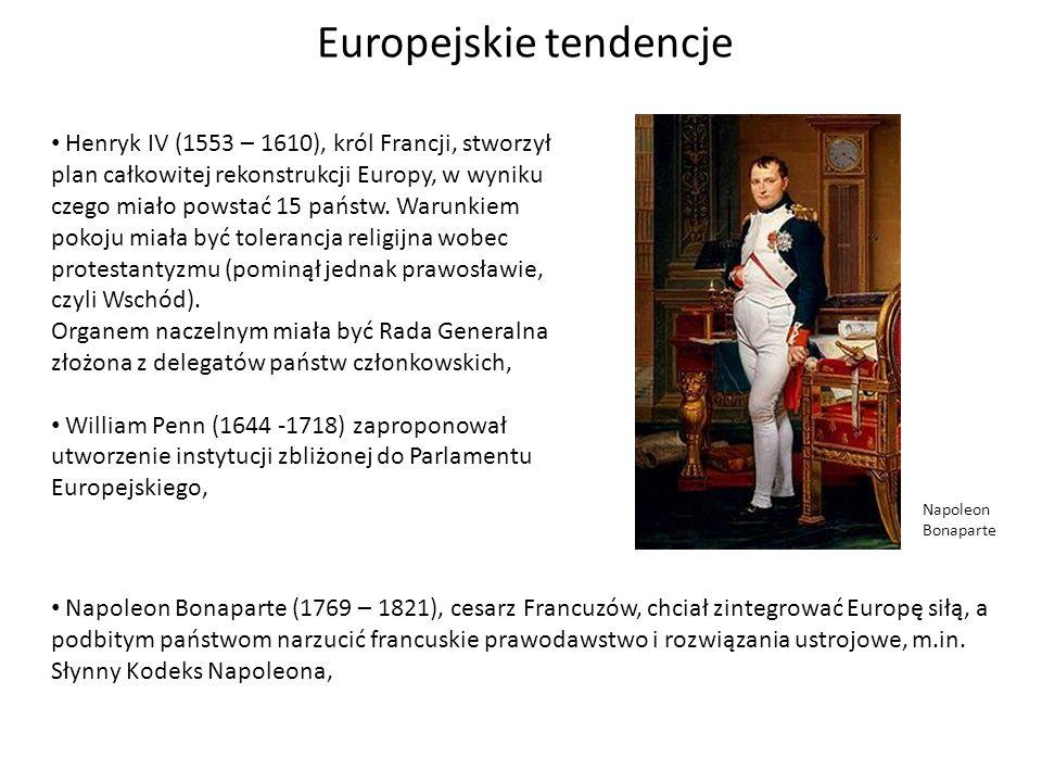 Europejskie tendencje Henryk IV (1553 – 1610), król Francji, stworzył plan całkowitej rekonstrukcji Europy, w wyniku czego miało powstać 15 państw. Wa