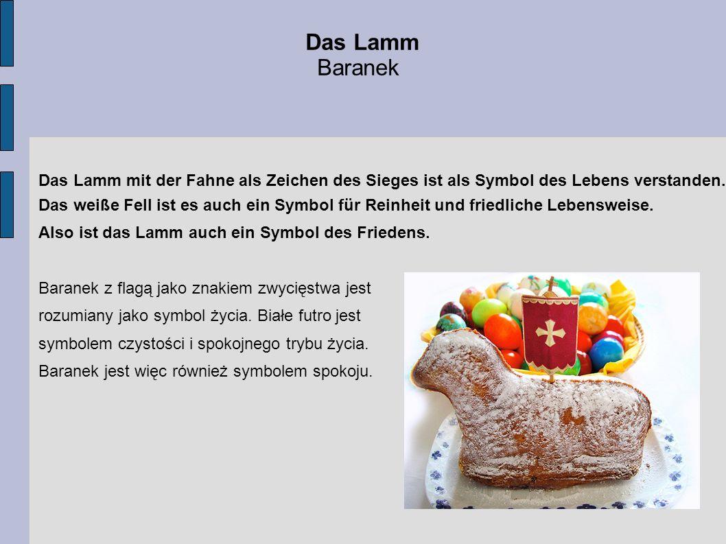 Das Lamm mit der Fahne als Zeichen des Sieges ist als Symbol des Lebens verstanden. Das weiße Fell ist es auch ein Symbol für Reinheit und friedliche