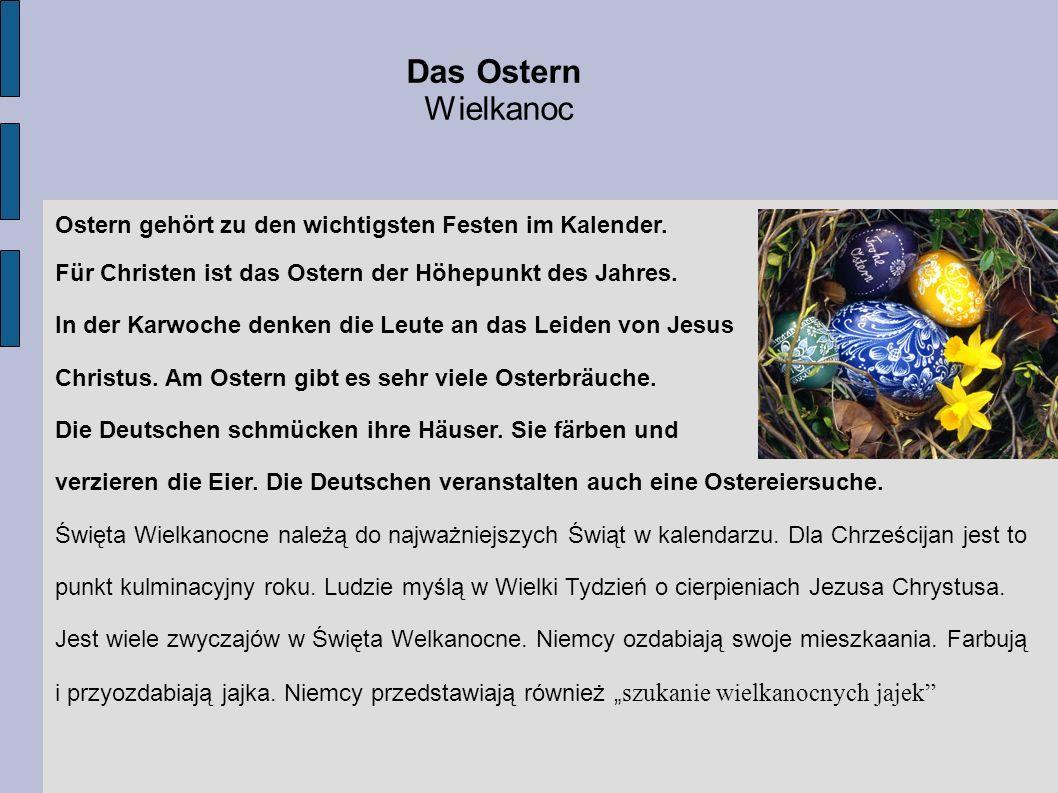 Ostern ist neben Pfingsten das älteste Fest der Christenheit.