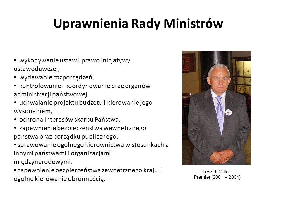 Uprawnienia Rady Ministrów wykonywanie ustaw i prawo inicjatywy ustawodawczej, wydawanie rozporządzeń, kontrolowanie i koordynowanie prac organów admi