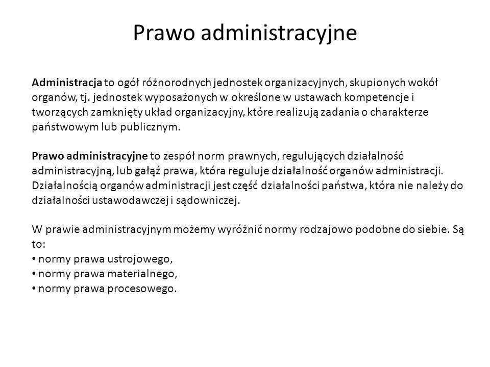 Administracja to ogół różnorodnych jednostek organizacyjnych, skupionych wokół organów, tj. jednostek wyposażonych w określone w ustawach kompetencje