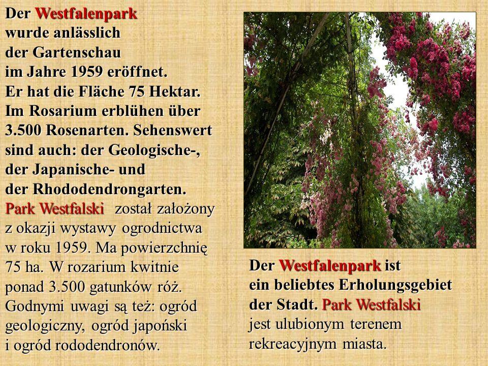 Der Westfalenpark ist ein beliebtes Erholungsgebiet der Stadt. Park Westfalski jest ulubionym terenem rekreacyjnym miasta. Der Westfalenpark wurde anl