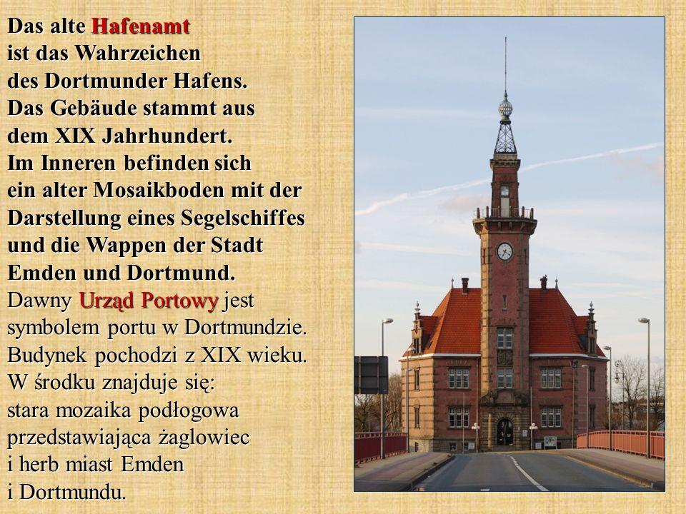 Das alte Hafenamt ist das Wahrzeichen des Dortmunder Hafens. Das Gebäude stammt aus dem XIX Jahrhundert. Im Inneren befinden sich ein alter Mosaikbode