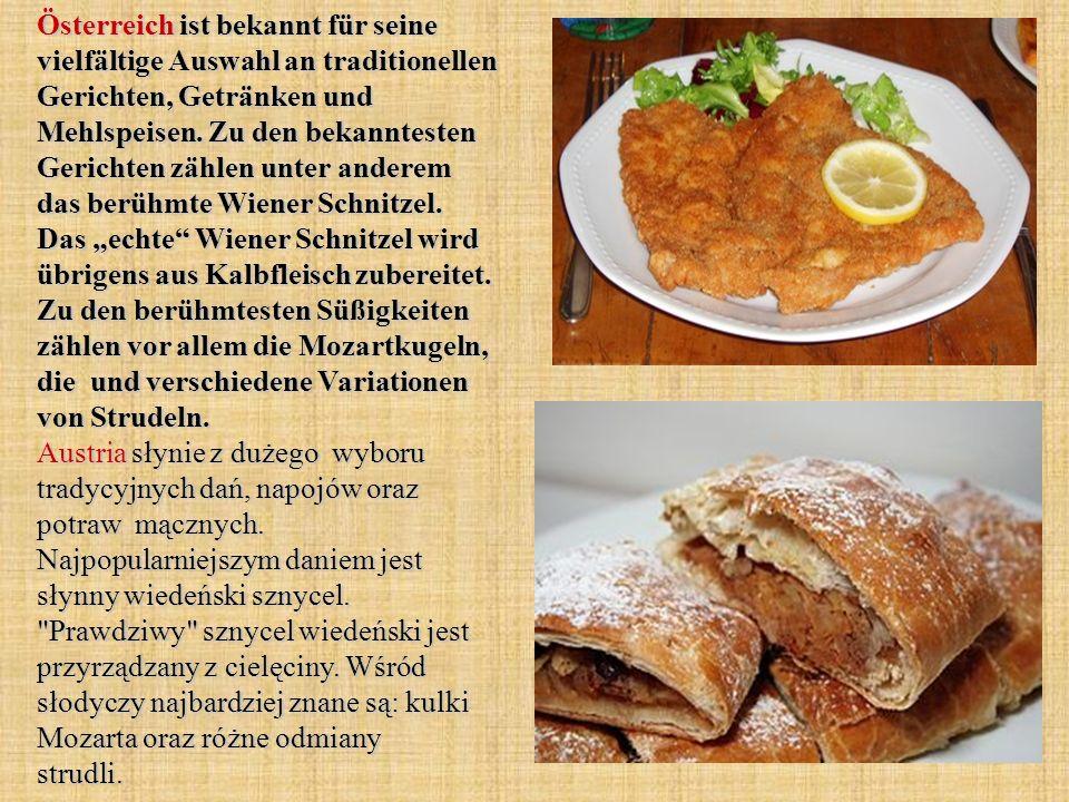 Österreich ist bekannt für seine vielfältige Auswahl an traditionellen Gerichten, Getränken und Mehlspeisen. Zu den bekanntesten Gerichten zählen unte