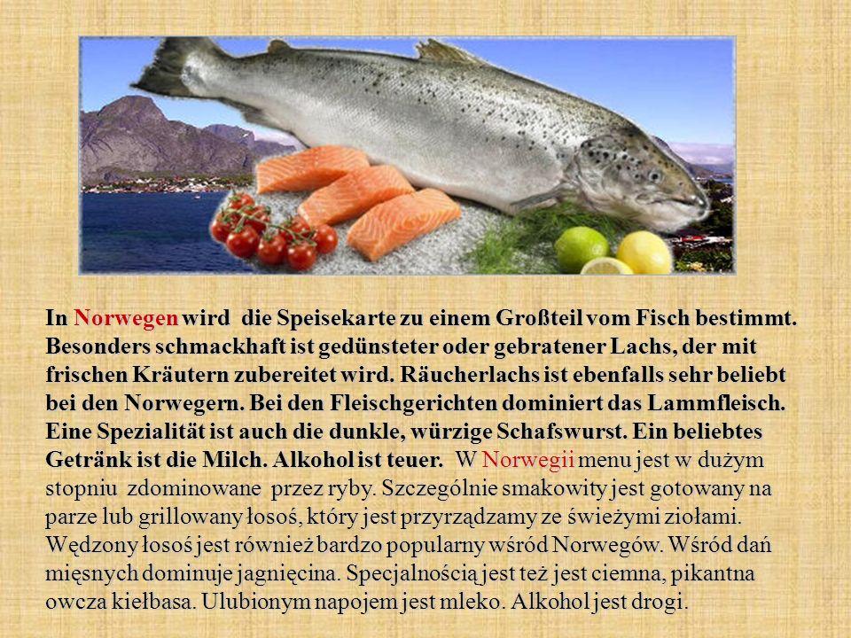 In Norwegen wird die Speisekarte zu einem Großteil vom Fisch bestimmt. Besonders schmackhaft ist gedünsteter oder gebratener Lachs, der mit frischen K