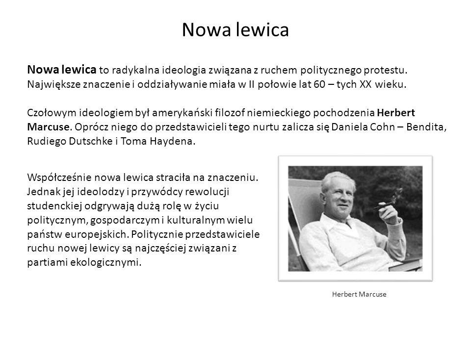 Nowa lewica Nowa lewica to radykalna ideologia związana z ruchem politycznego protestu. Największe znaczenie i oddziaływanie miała w II połowie lat 60