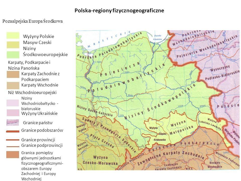 Polska-regiony fizycznogeograficzne Pozaalpejska Europa Środkowa Wyżyny Polskie Masyw Czeski Niziny Środkowoeuropejskie Granica pomiędzy głównymi jedn