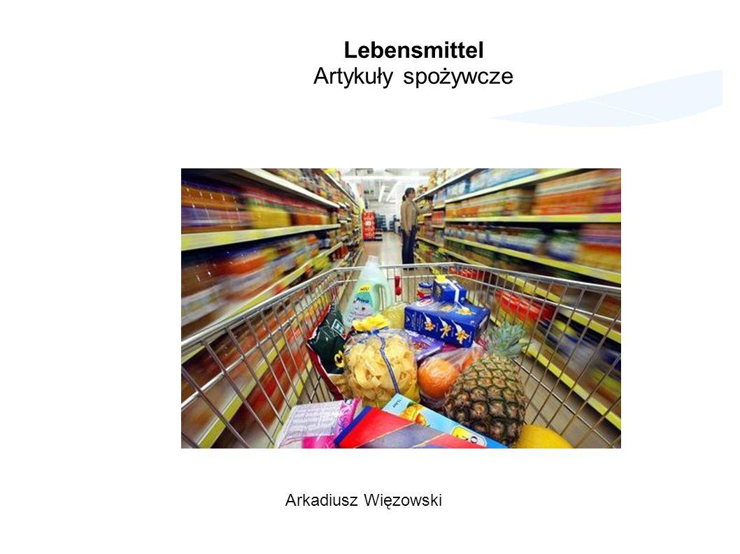 Lebensmittel Artykuły spożywcze Arkadiusz Więzowski