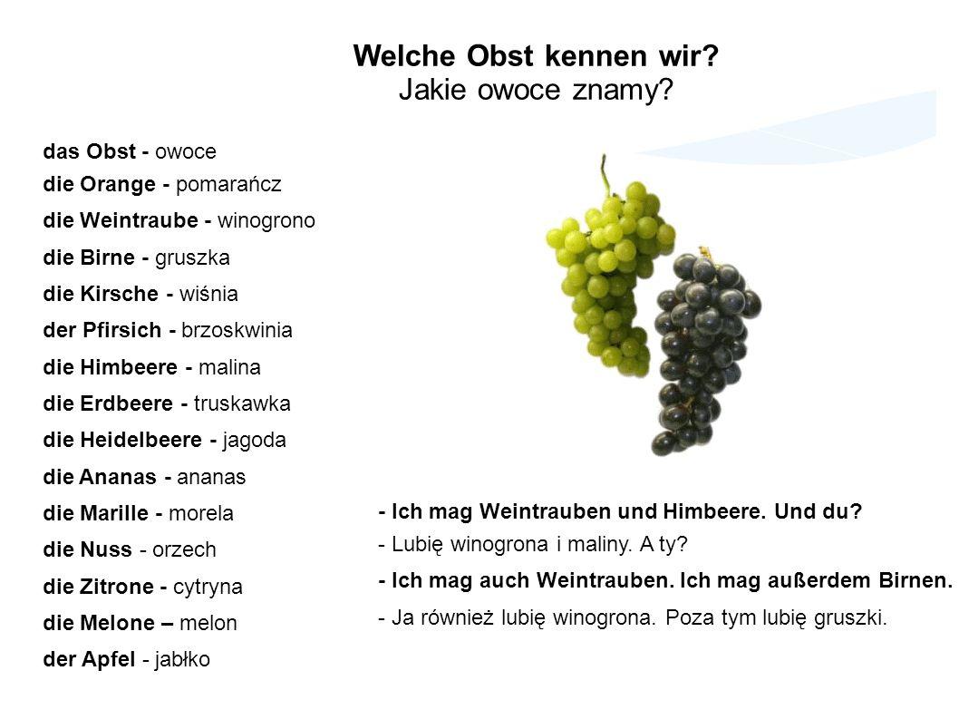 Beispiele Przykłady - Welche Art von Obst schmäckt dir.