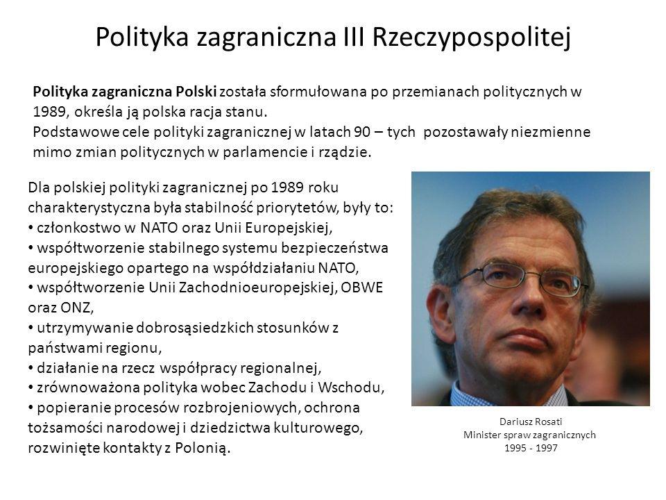 Polityka zagraniczna Polski została sformułowana po przemianach politycznych w 1989, określa ją polska racja stanu. Podstawowe cele polityki zagranicz