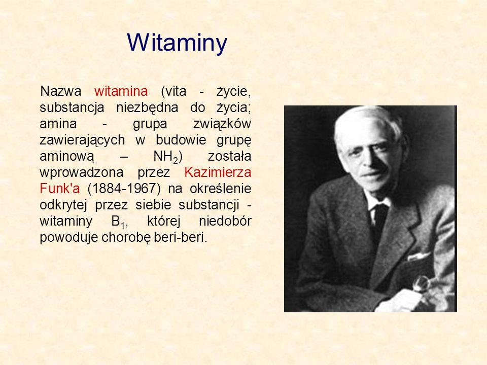 Nazwa witamina (vita - życie, substancja niezbędna do życia; amina - grupa związków zawierających w budowie grupę aminową – NH 2 ) została wprowadzona