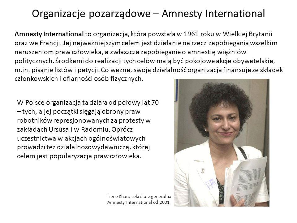 Organizacje pozarządowe – Amnesty International Amnesty International to organizacja, która powstała w 1961 roku w Wielkiej Brytanii oraz we Francji.