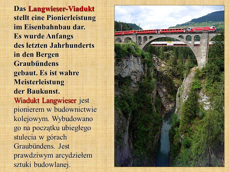 Das Langwieser-Viadukt stellt eine Pionierleistung im Eisenbahnbau dar. Es wurde Anfangs des letzten Jahrhunderts in den Bergen Graubündens gebaut. Es
