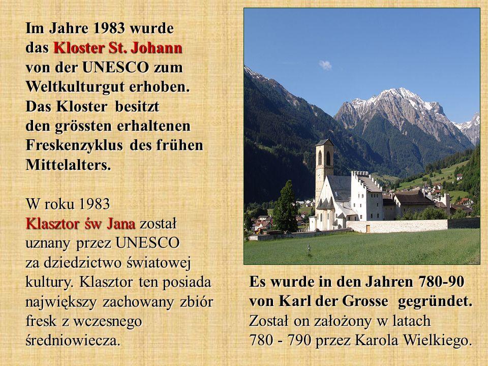 Es wurde in den Jahren 780-90 von Karl der Grosse gegründet. Został on założony w latach 780 - 790 przez Karola Wielkiego. Im Jahre 1983 wurde das Klo