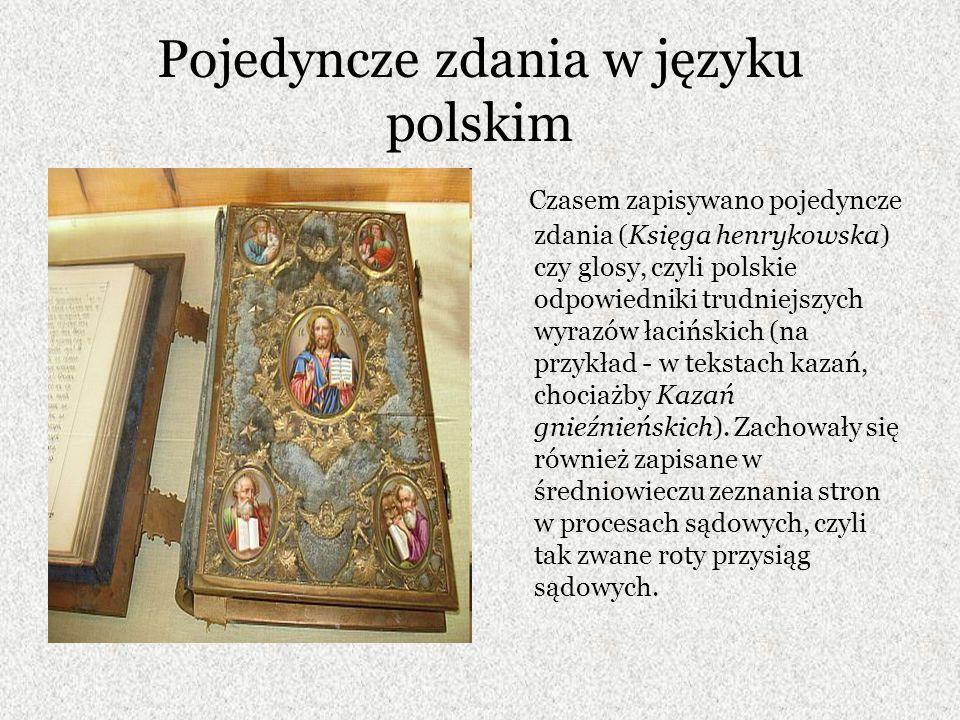 Przekłady psalmów Ciekawym świadectwem języka staropolskiego są przekłady psalmów oraz Biblii.