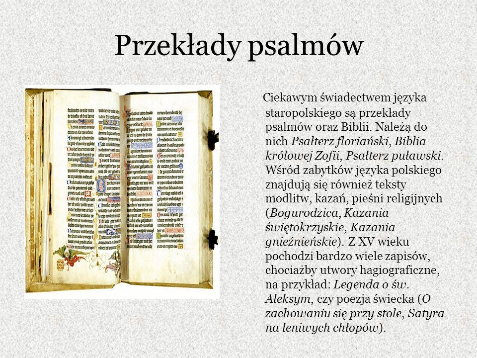 Ćwiczenia 6.Zabytki języka polskiego pochodzące z XIV wieku to: a.