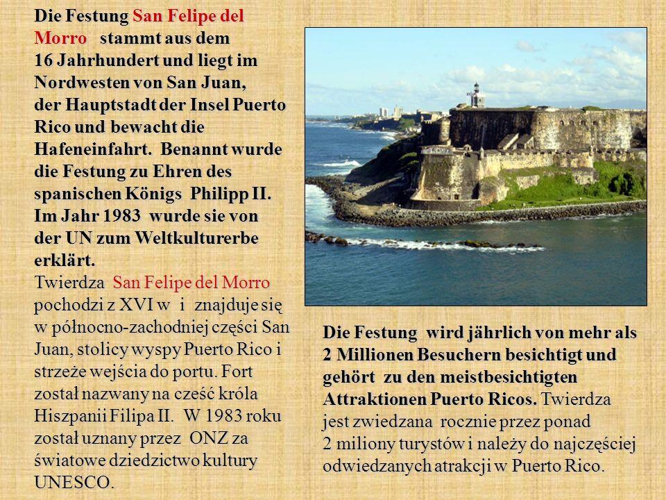 Die Festung San Felipe del Morro stammt aus dem 16 Jahrhundert und liegt im Nordwesten von San Juan, der Hauptstadt der Insel Puerto Rico und bewacht