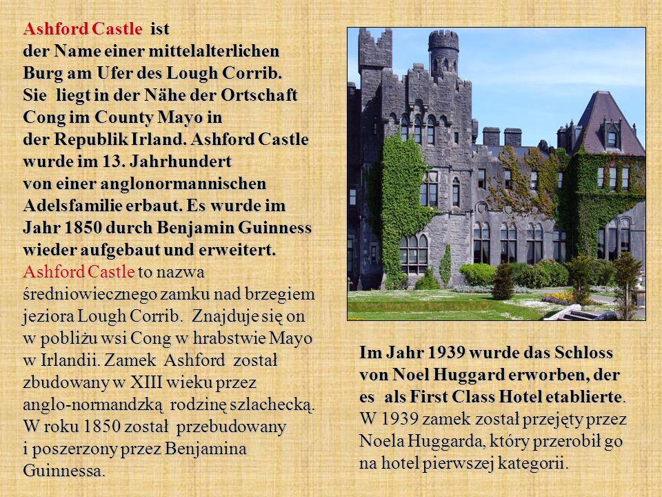 Ashford Castle ist der Name einer mittelalterlichen Burg am Ufer des Lough Corrib. Sie liegt in der Nähe der Ortschaft Cong im County Mayo in der Repu