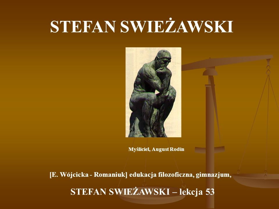 STEFAN SWIEŻAWSKI Myśliciel, August Rodin [E.