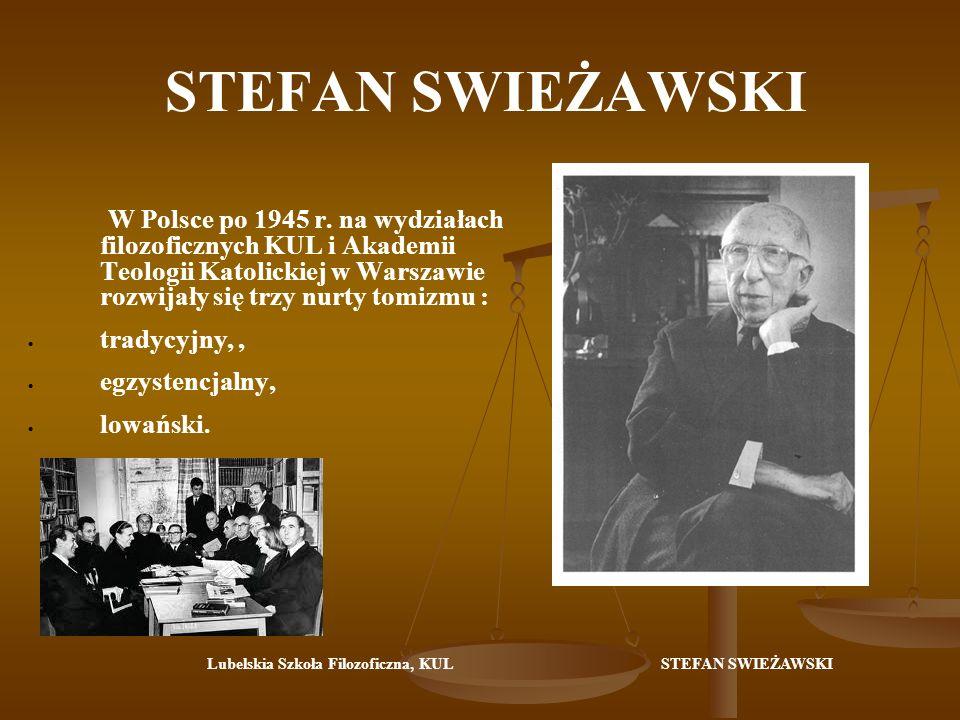 STEFAN SWIEŻAWSKI STEFAN SWIEŻAWSKI (1907 - V 2004)– najwybitniejszy polski mediewista /mediewista (fr.