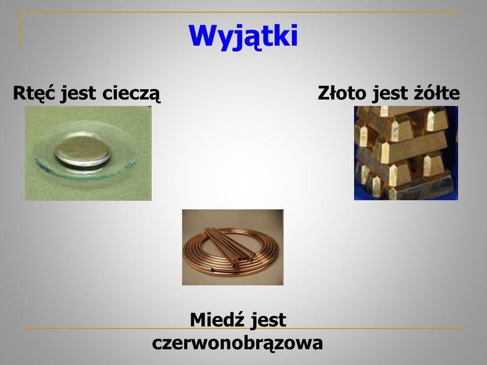 Podsumowanie METALE: są ciałami stałymi z wyjątkiem rtęci, mają połysk metaliczny, mają barwę srebrzystoszarą z wyjątkiem złota i miedzi przewodzą prąd i ciepło są kowalne i ciągliwe NIEMETALE: występują w trzech stanach skupienia mają różne barwy różnią się aktywnością chemiczną różnią się rozpuszczalnością w wodzie STOPY – mieszanina jednorodna metali