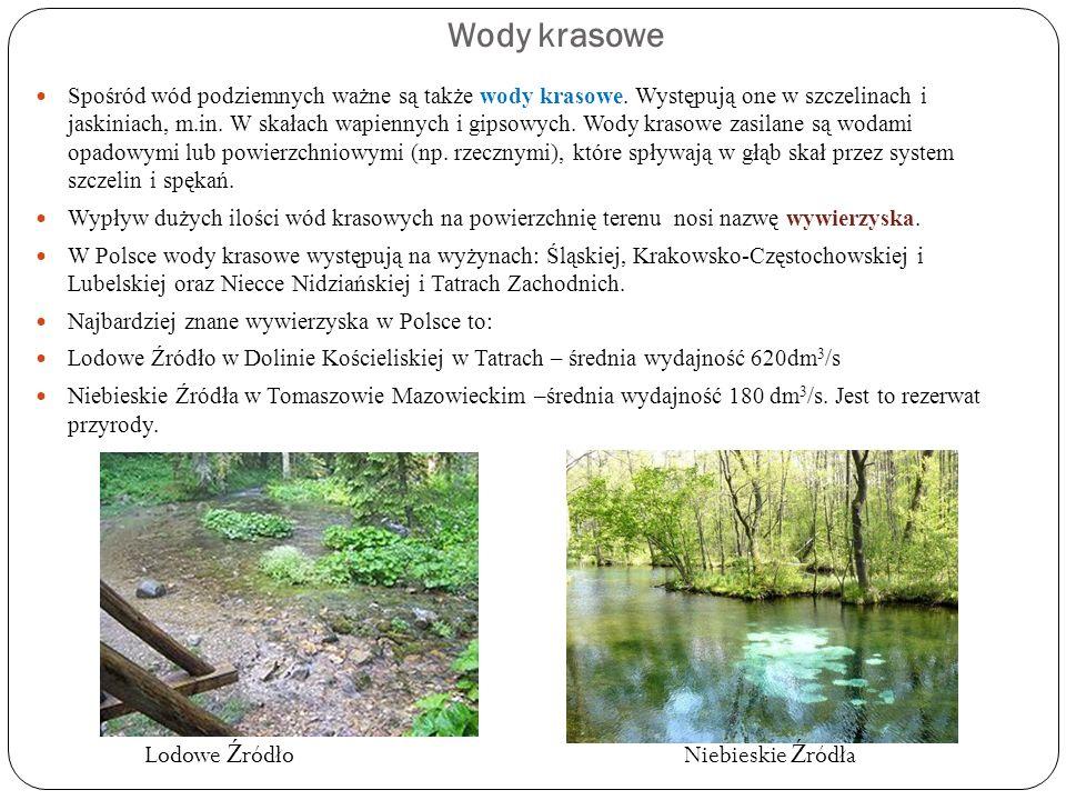 Zasoby wodne Polski Zasoby wodne Polski uznawane są za niewielkie w stosunku do zasobów innych krajów europejskich.