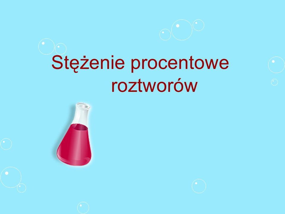 Podstawowe pojęcia Roztwór Jednorodna mieszanina co najmniej dwóch substancji, przy czym składników nie można rozróżnić gołym okiem.
