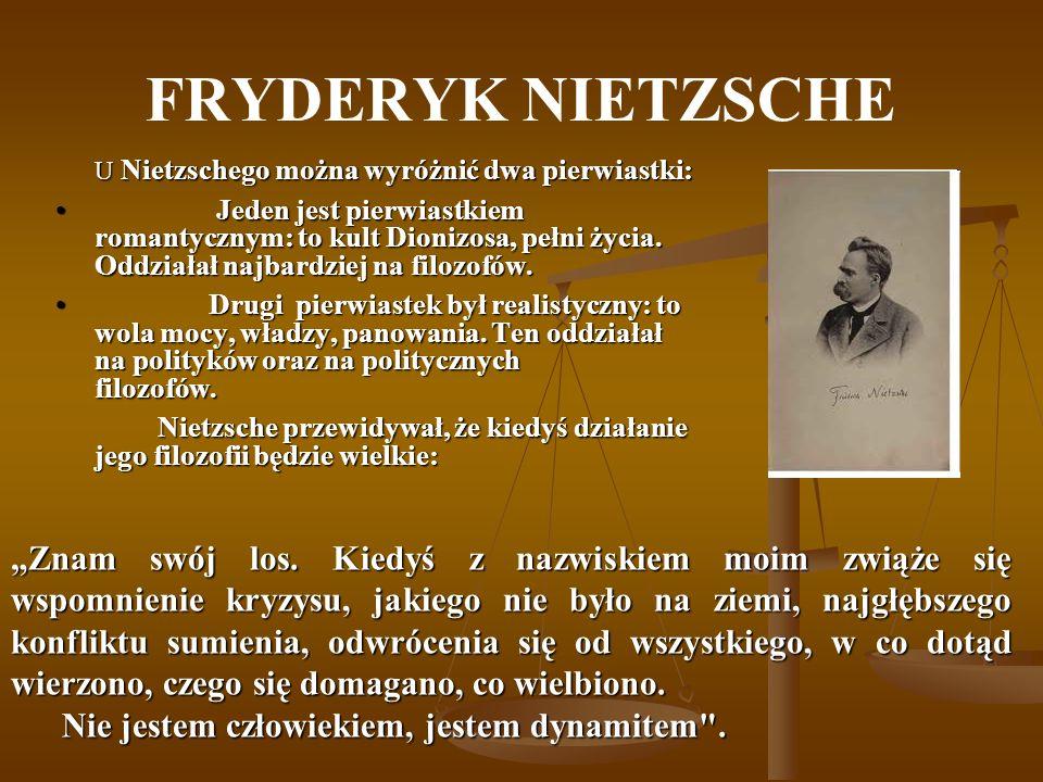 FRYDERYK NIETZSCHE U Nietzschego można wyróżnić dwa pierwiastki: U Nietzschego można wyróżnić dwa pierwiastki: Jeden jest pierwiastkiem romantycznym: