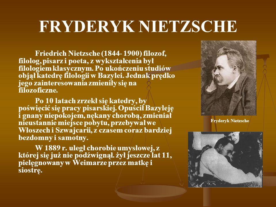 FRYDERYK NIETZSCHE U Nietzschego można wyróżnić dwa pierwiastki: U Nietzschego można wyróżnić dwa pierwiastki: Jeden jest pierwiastkiem romantycznym: to kult Dionizosa, pełni życia.