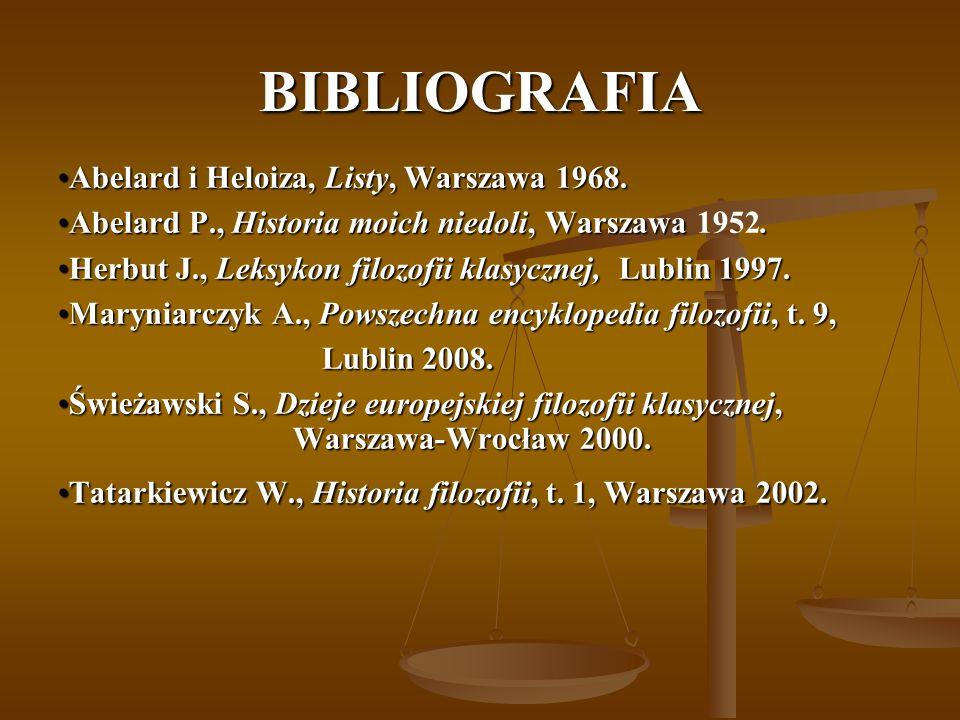 BIBLIOGRAFIA Abelard i Heloiza, Listy, Warszawa 1968.Abelard i Heloiza, Listy, Warszawa 1968.