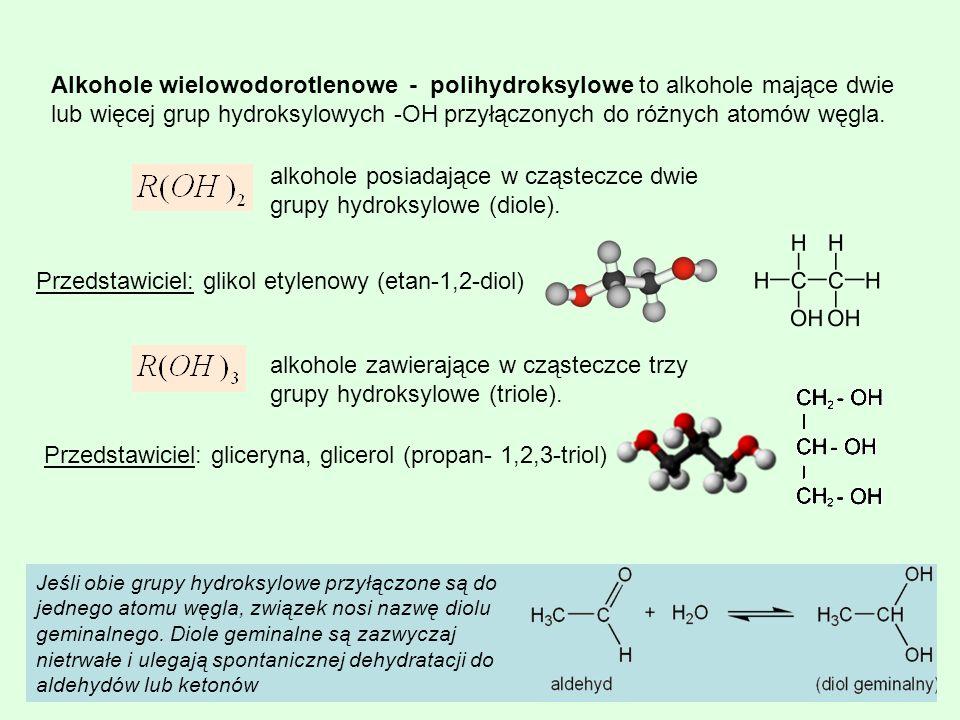 Alkohole wielowodorotlenowe - polihydroksylowe to alkohole mające dwie lub więcej grup hydroksylowych -OH przyłączonych do różnych atomów węgla. alkoh