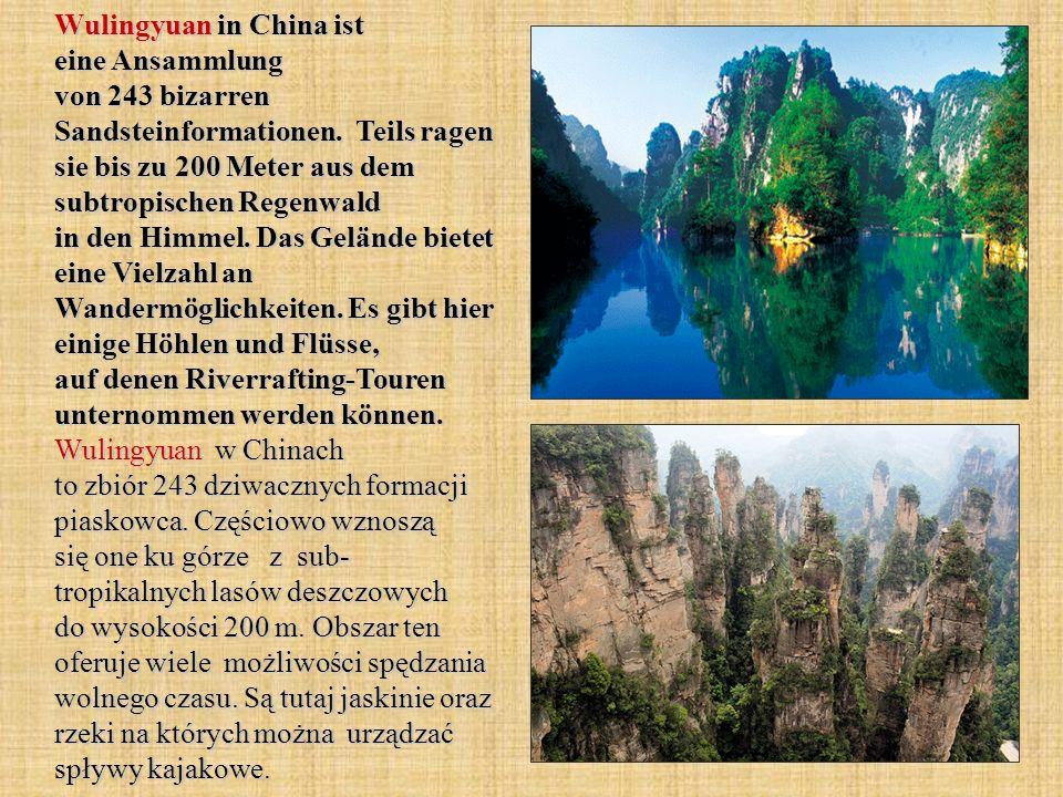 Wulingyuan in China ist eine Ansammlung von 243 bizarren Sandsteinformationen. Teils ragen sie bis zu 200 Meter aus dem subtropischen Regenwald in den