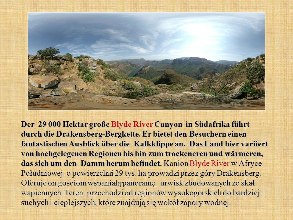 Der 29 000 Hektar große Blyde River Canyon in Südafrika führt durch die Drakensberg-Bergkette. Er bietet den Besuchern einen fantastischen Ausblick üb