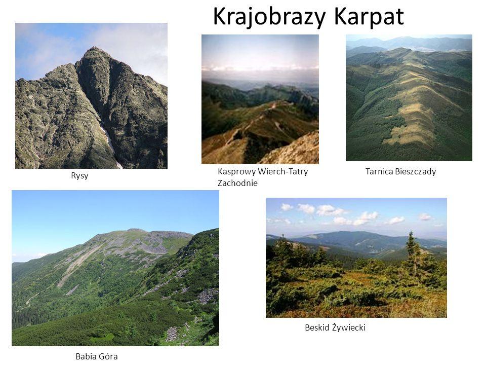 Krajobrazy Karpat Rysy Kasprowy Wierch-Tatry Zachodnie Tarnica Bieszczady Babia Góra Beskid Żywiecki