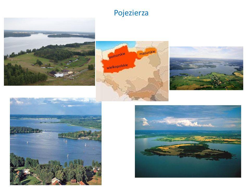 Pojezierza pomorskie wielkopolskie mazurskie