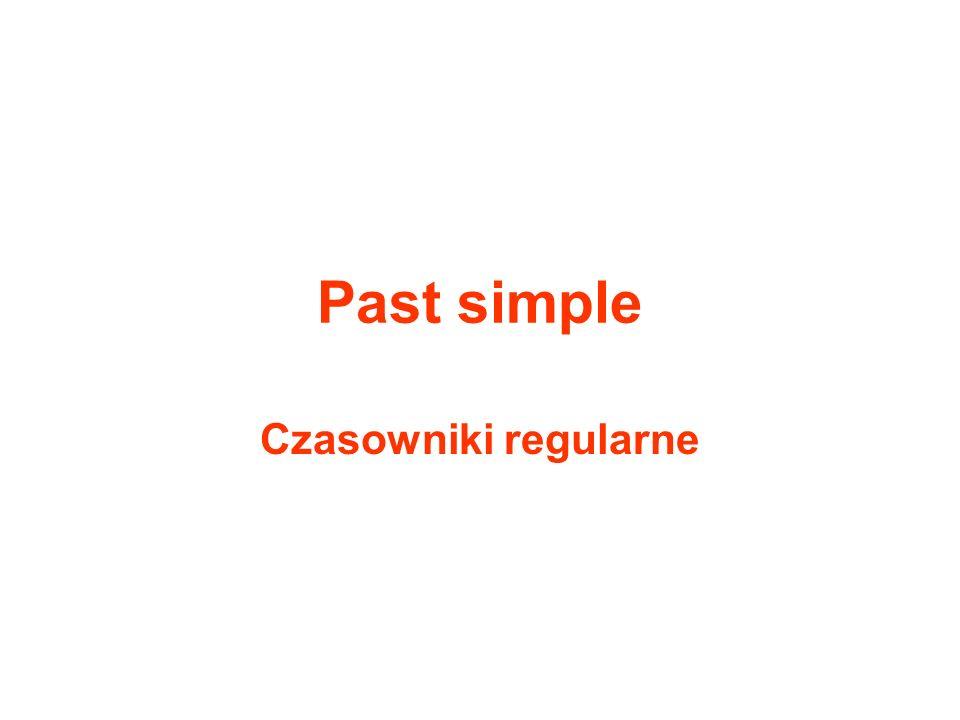 Podstawowe informacje Past simple to czas przeszły, za pomocą którego wyrażamy czynności, które miały miejsce w przeszłości.