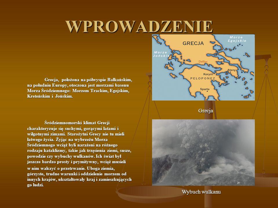 WPROWADZENIE Grecja, położona na półwyspie Bałkańskim, na południu Europy, otoczona jest morzami basenu Morza Śródziemnego: Morzem Trackim, Egejskim,